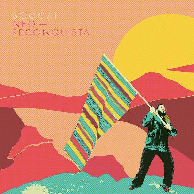 Boogat Neo-Reconquista Album Art